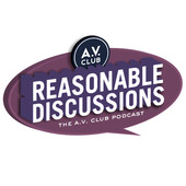 AV Club Reasonable Discussions