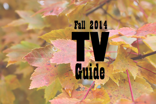 Fall 2014 TV Schedule & Premier Dates