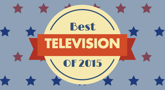 Completely Arbitrary 2015 TV Superlatives