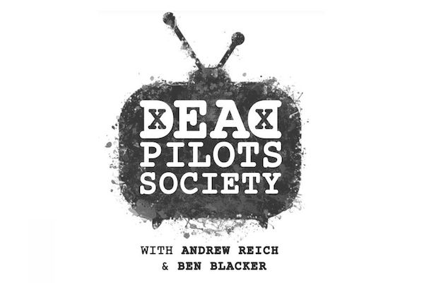 Dead Pilots Soceity Podcast