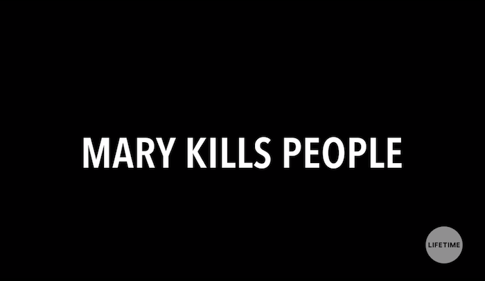 Mary Kills People on Lifetime